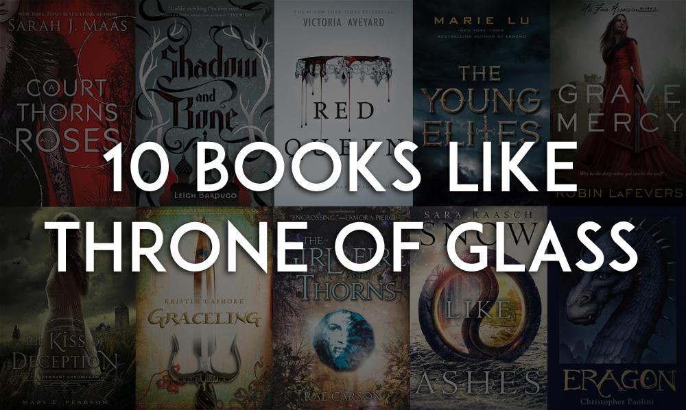 10 Books Like Throne of Glass