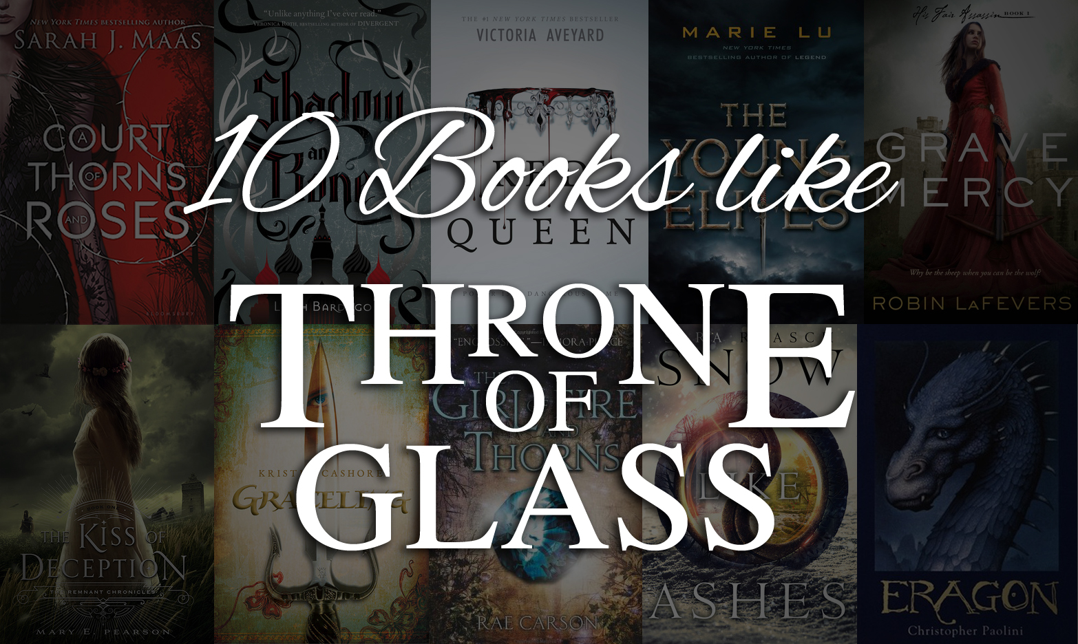 10 Books Like Throne of Glass by Sarah J  Maas - T L  Branson
