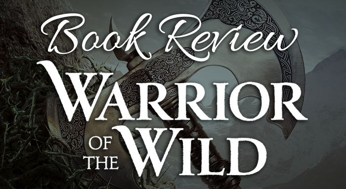 Warrior of the Wild by Tricia Levenseller - Book Review